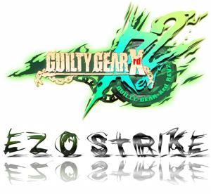 GGXrd REV2 【EZOSTRIKE EVENT】